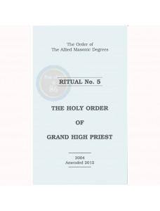 Allied Masonic Degrees Ritual No 5